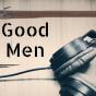 Good Men Podcast